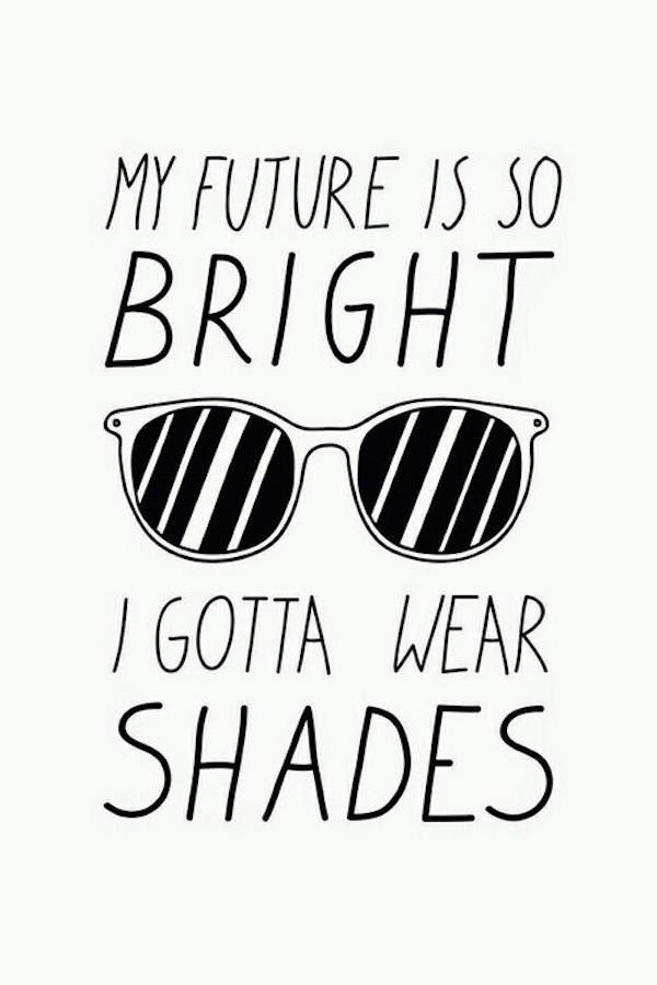 75ccdcff95ab My Future Is So Bright I Gotta Wear Shades   Optometry   Bright ...