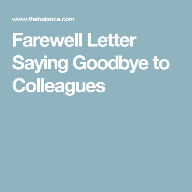 Use This Farewell Letter to Say Goodbye to Colleagues