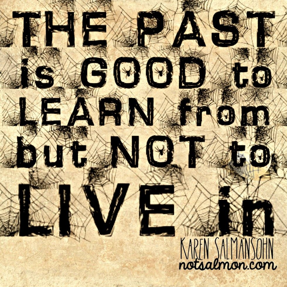 3 Tools To Stop Living In The Past And Enjoy A Happy Life In The Present Essay Happy Mindfulness Mindful Meditation Forgetting The Past The Past Quotes