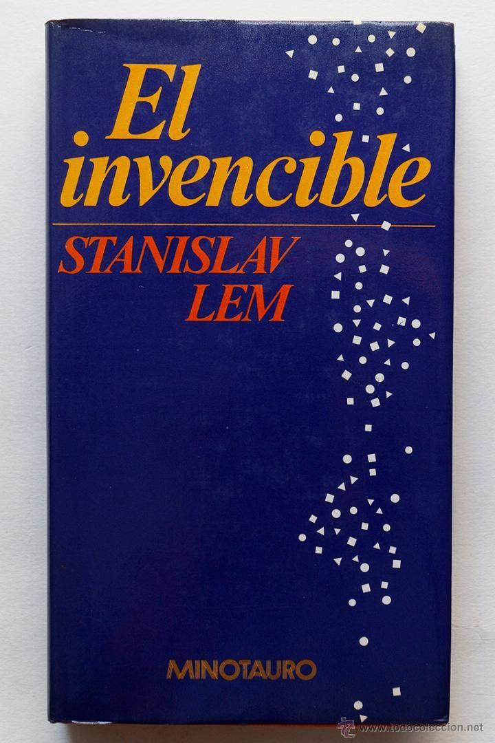 EL INVENCIBLE- STANISLAV LEM- EDITORIAL MINOTAURO - El Desván de Bartleby C/.Niebla 37. Sevilla