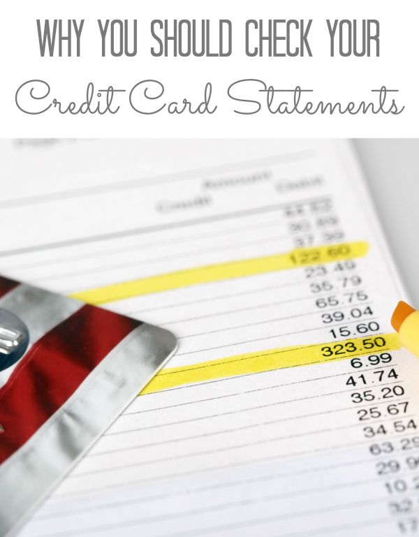 Why You Should Check Your Credit Card Statements Credit Card Statement Check Your Credit Credit Card