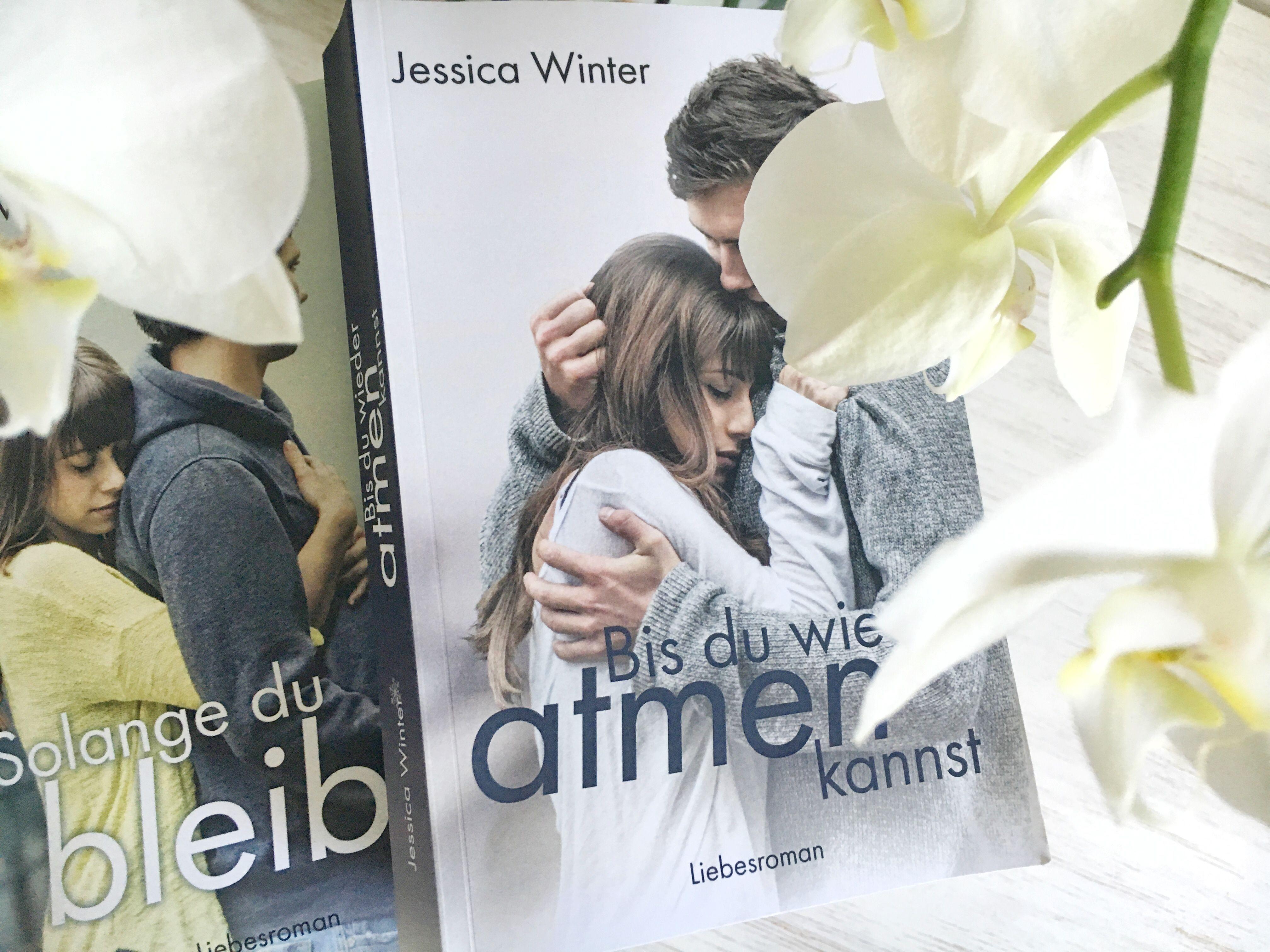 'Bis du wieder atmen kannst' und 'Solange du bleibst' von Jessica Winter