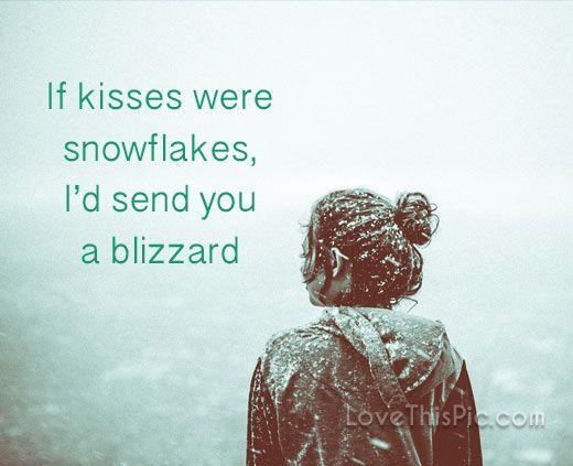 Merveilleux If Kisses Were Snowflakes