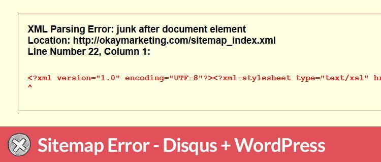 sitemap error xml parsing error junk after document element