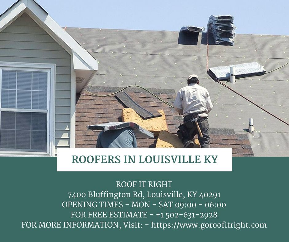 Roof It Right Llc One Of The Best Roofers In Louisville Ky Is Now Here To Fix Any And All Problems Related To Roofing According T Roofer Cool Roof Louisville