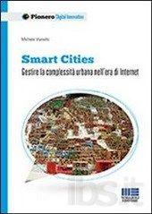 Le rotte del Gozzo: Smart Cities, una visione 3.0 per il futuro delle città