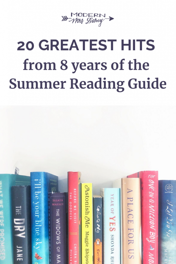 20 Greatest Hits From 8 Years Of The Summer Reading Guide Modern Mrs Darcy Summer Reading Guide Summer Reading Book Worth Reading
