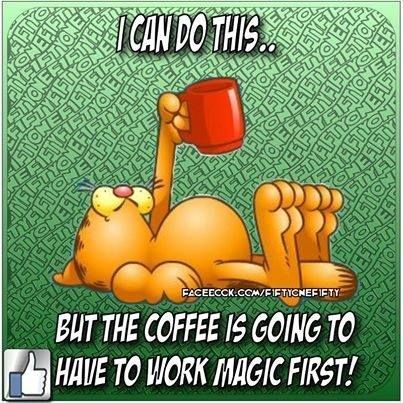 I Can Do This But I Need Coffee First Good Morning Morning Quotes