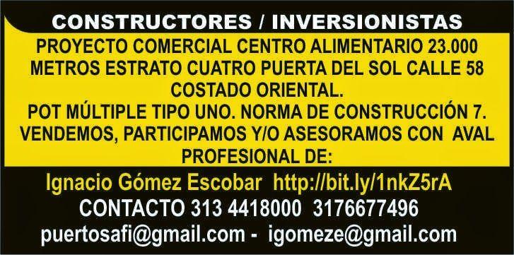 Ignacio Gómez Escobar (Consultor / Asesor de Mercados): PROYECTO COMERCIAL CENTRO ALIMENTARIO DE 23000 DE AREA