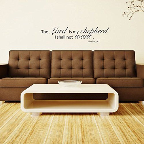 The Lord Is My Shepherd Wall Art Psalm 23 Bible Verse Christian Scripture Home Decor Don T Get Le Scripture Vinyl Decals Scripture Vinyl Christian Scripture