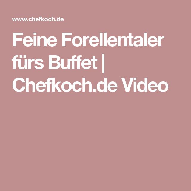 Feine Forellentaler fürs Buffet   Chefkoch.de Video