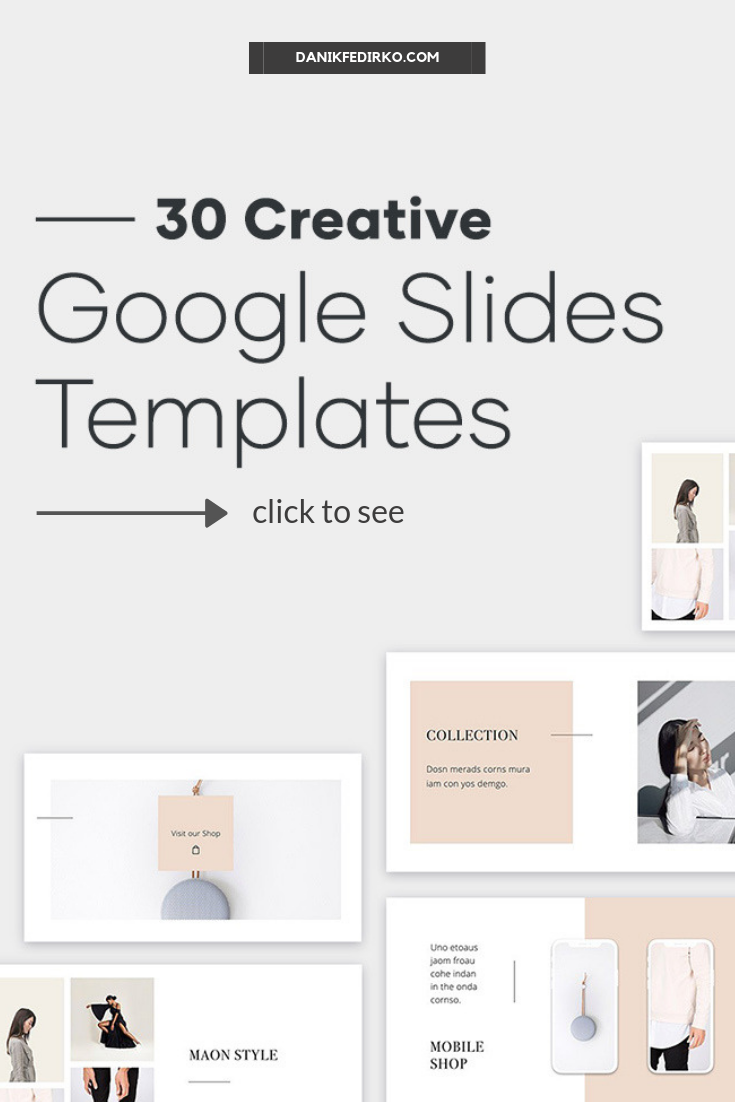 30 Creative Google Slides Templates To Boost Your Next Presentation Modern Clean And Styl Fashion Gifts Presentation Design Powerpoint Presentation Templates