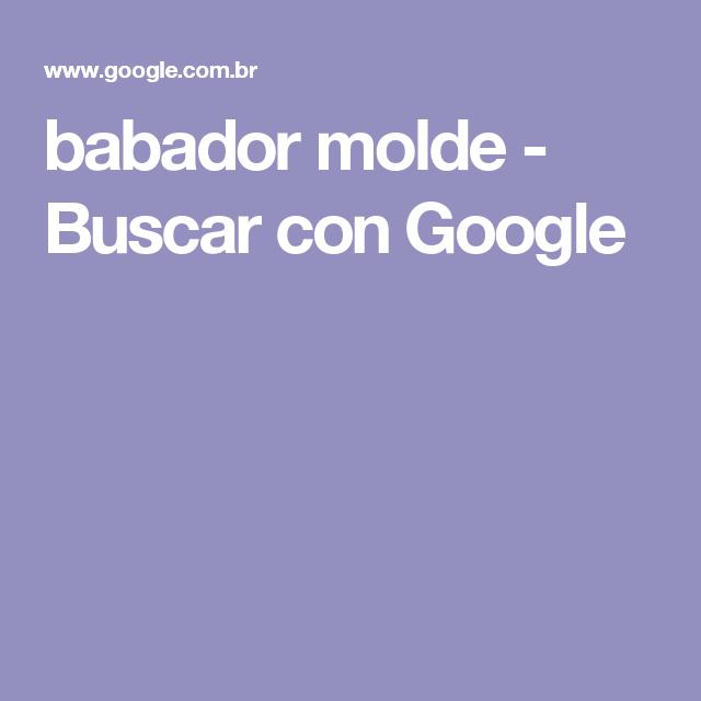 babador molde - Buscar con Google