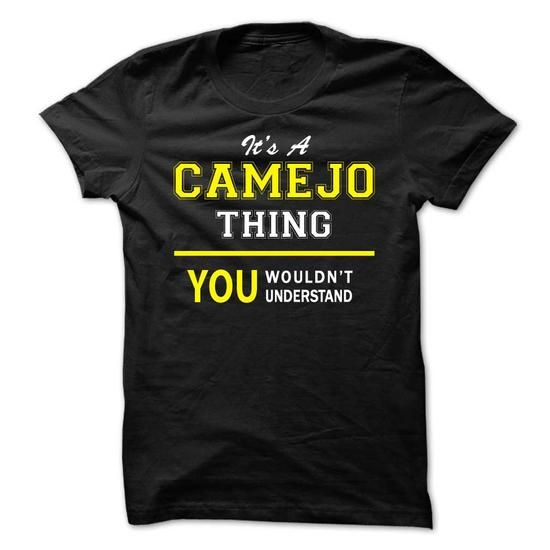 Its A CAMEJO thing, you wouldnt understand !! - #photo gift #sister gift. LIMITED AVAILABILITY => https://www.sunfrog.com/Names/Its-A-CAMEJO-thing-you-wouldnt-understand-.html?68278