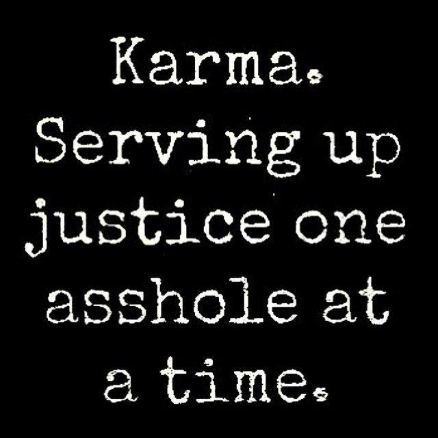Karma Life Quotes Quotes Life Karma Life Lessons Words To Live By
