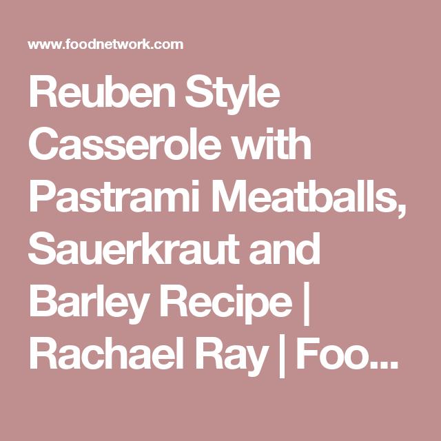 Pastrami meatball casserole recipes