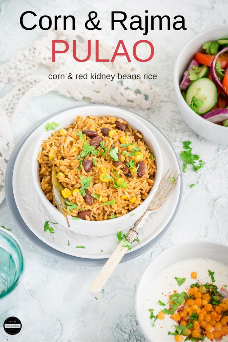 Corn And Rajma Pulao Rice Health Food Recipes Vegan