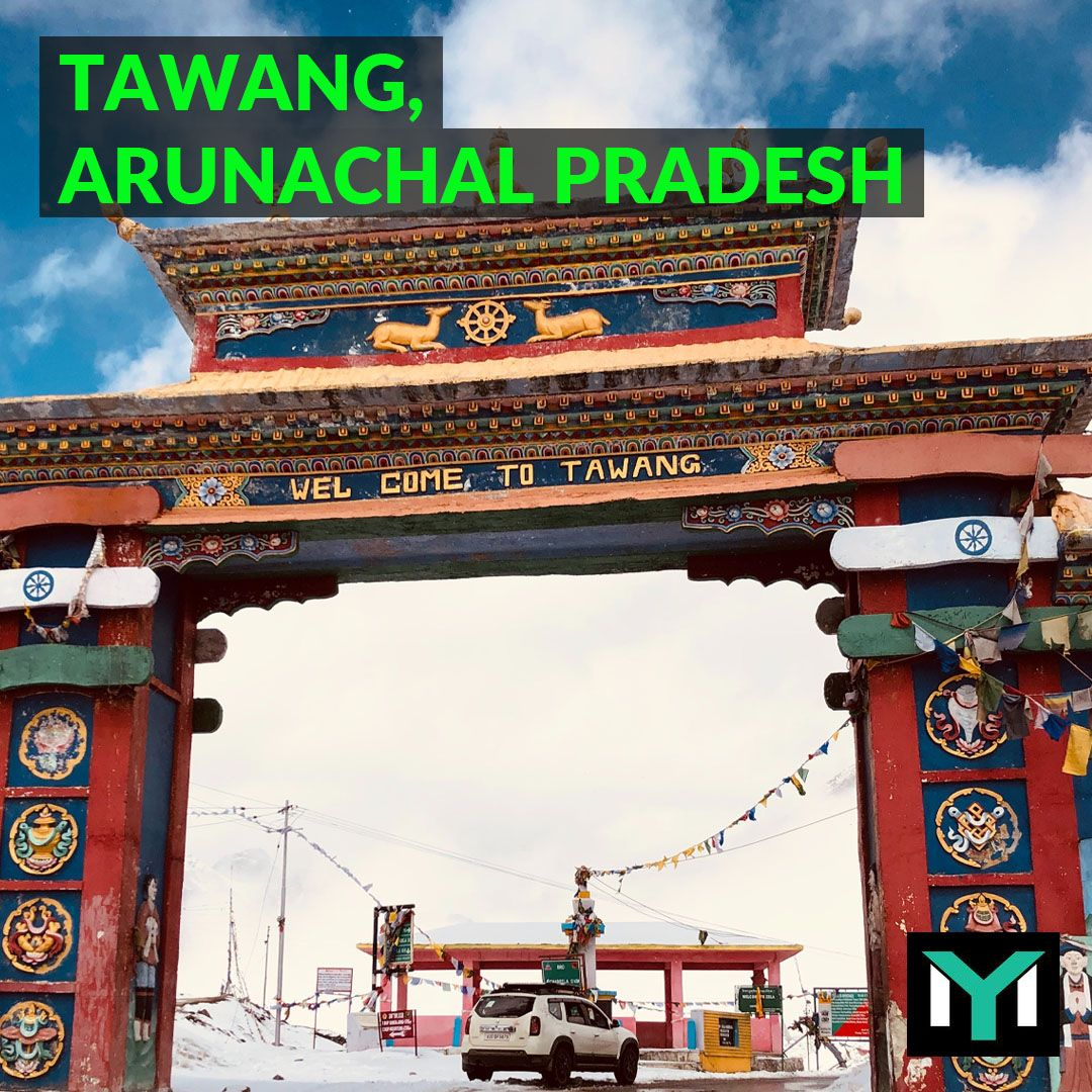 Tawang in 2020 Tourism, Arunachal pradesh, Himalayas