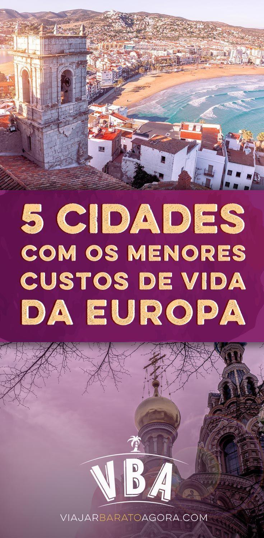 Conheca As 5 Cidades Com Os Menores Custos De Vida Da Europa Com