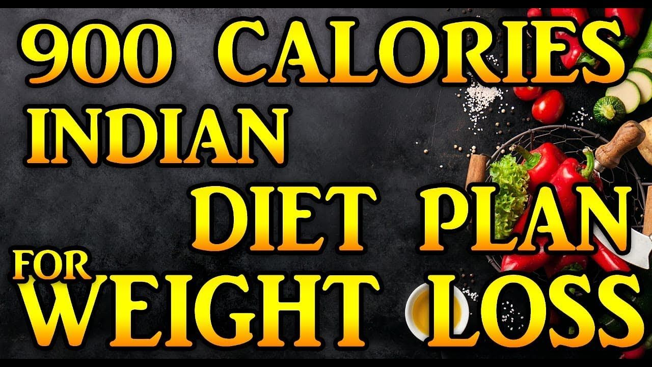 900 Calorie Diet Indian pin on weight loss