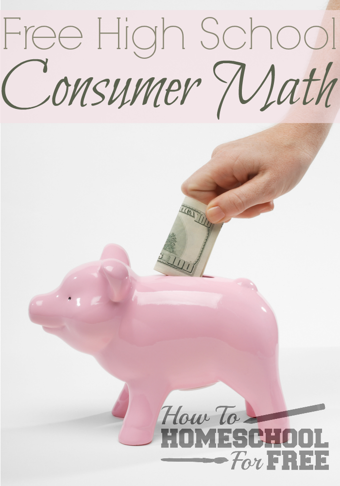 Here Is A Great Free Consumer Math Curriculum For Your High Schooler Via Survivingstores Consumer Math Consumer Math High School Consumer Math Activities