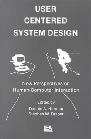 User Centered System Design Af Donald A Norman Pris 700kr