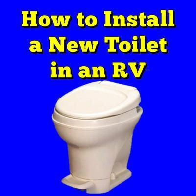 How to Install a New Toilet in an RV | Rv, Toilet and Rv camping