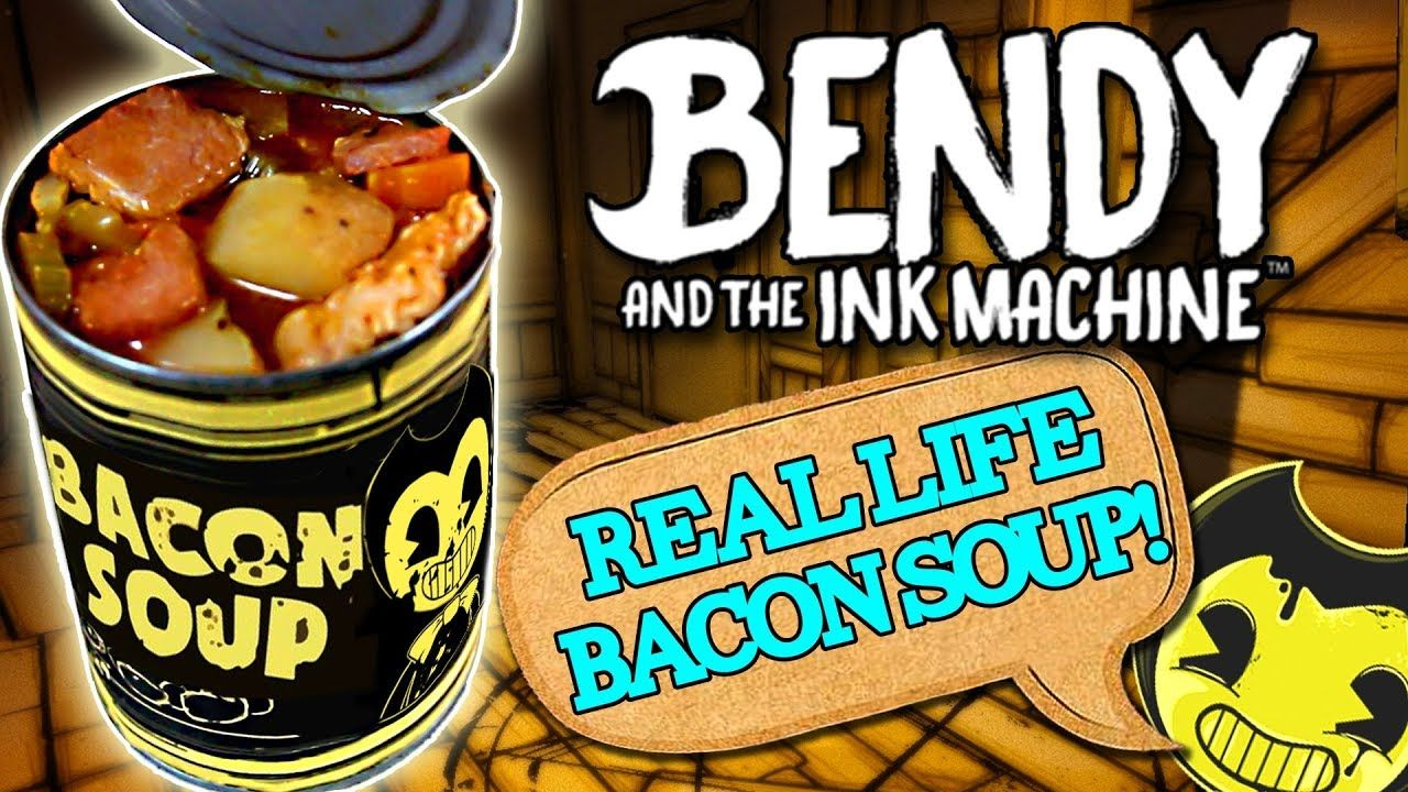 How To Make Bacon Soup From Bendy And The Ink Machine In Real Life