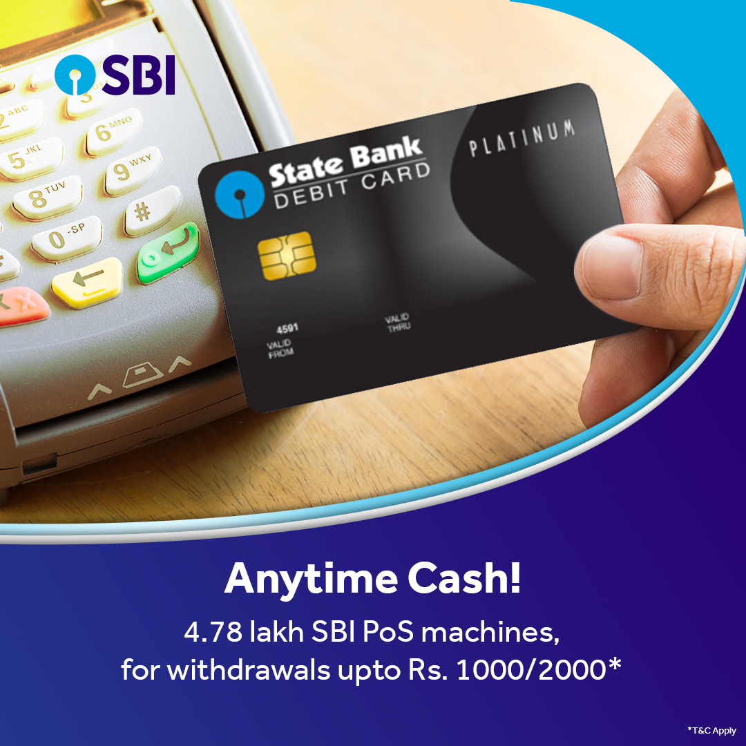 Sbi Has Cash Pos Facility With 4 78 Lakh Pos Machines This Facility Is Available To Customers Holding Sbi Any Other Bank Debit Cards Debit Card Debit Cards