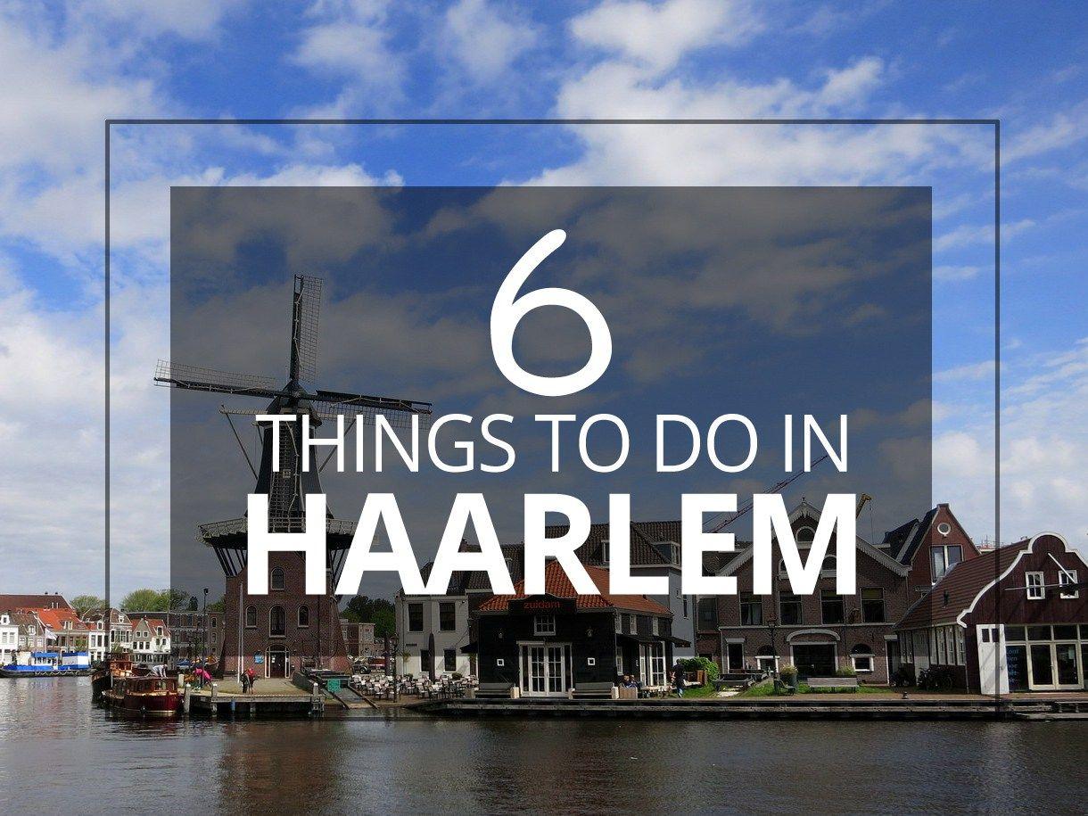 Top Things To Do in Haarlem | Niederlande, Reisen und Niederlande ...