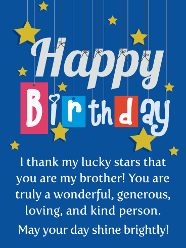 I Thank My Lucky Stars Happy Birthday Card For Brother Birthday Greeting Cards By Davia Birthday Wishes For Brother Birthday Cards For Brother Wishes For Brother