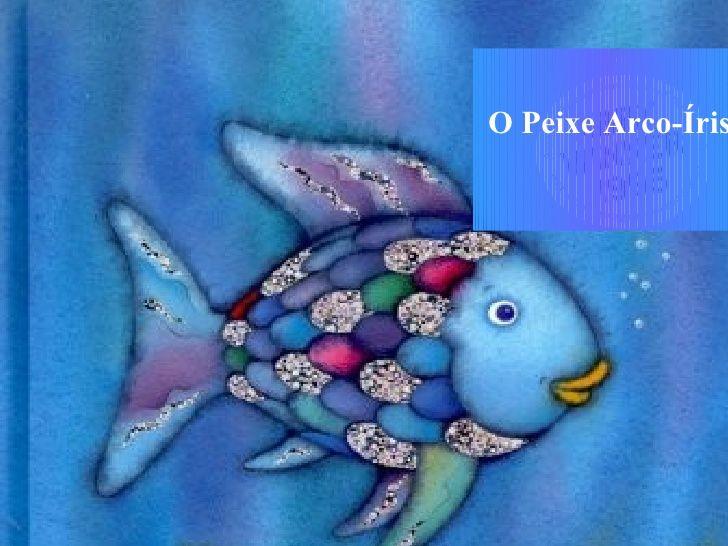 O Peixe Arco Iris Com Imagens O Peixe Arco Iris Livros De