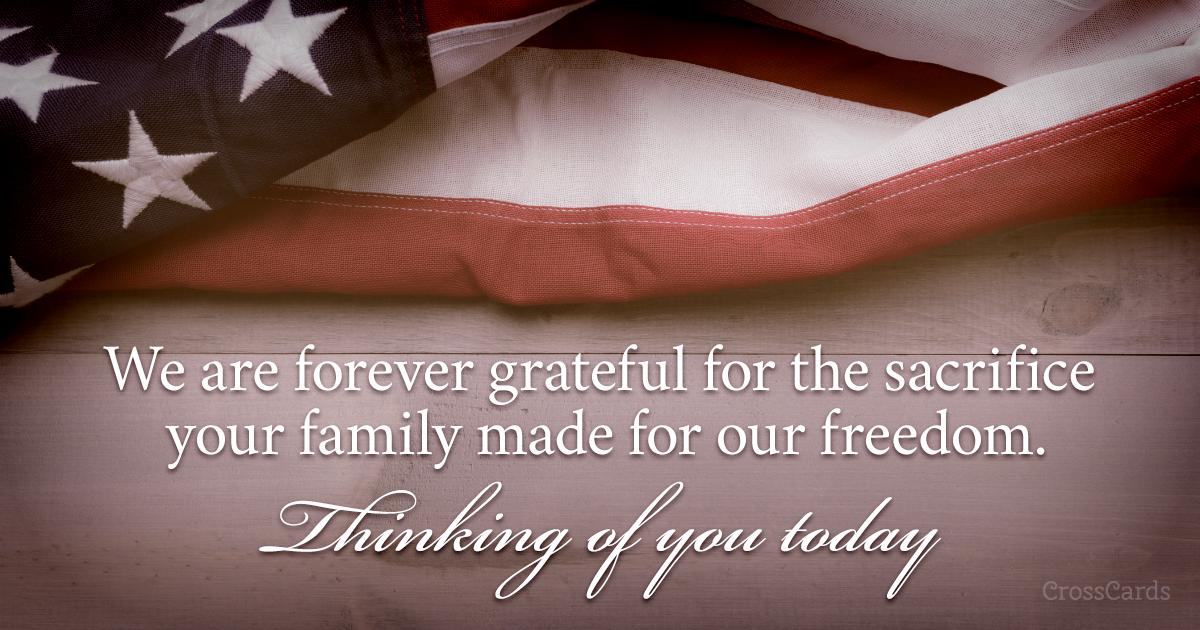 Honoring Family S Sacrifice Ecard Free Memorial Day Cards Online Memorial Day Memories Online Greeting Cards
