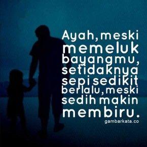 Gambar Kata Kata Untuk Ayah Ayah Kata Kata Motivasi Motivasi