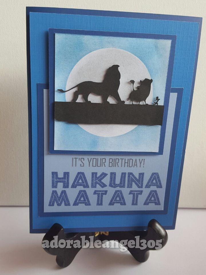 Hakuna Matata Birthday Card Diy Card The Lion King Cricut Birthday Cricut Handmad Disney Birthday Card Birthday Cards Diy Diy Birthday Card For Boyfriend
