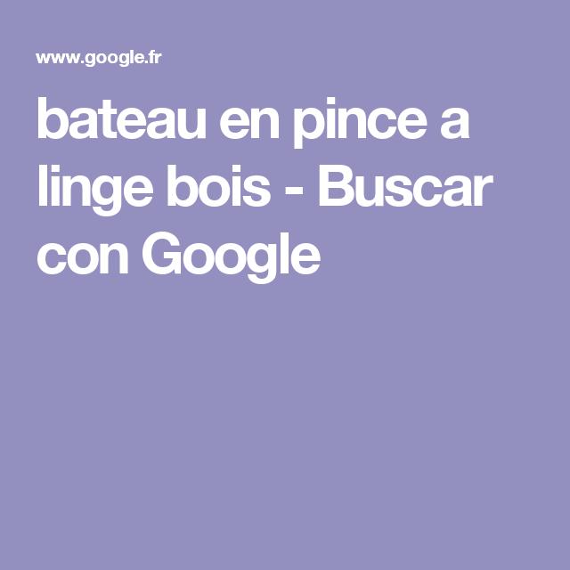 bateau en pince a linge bois - Buscar con Google