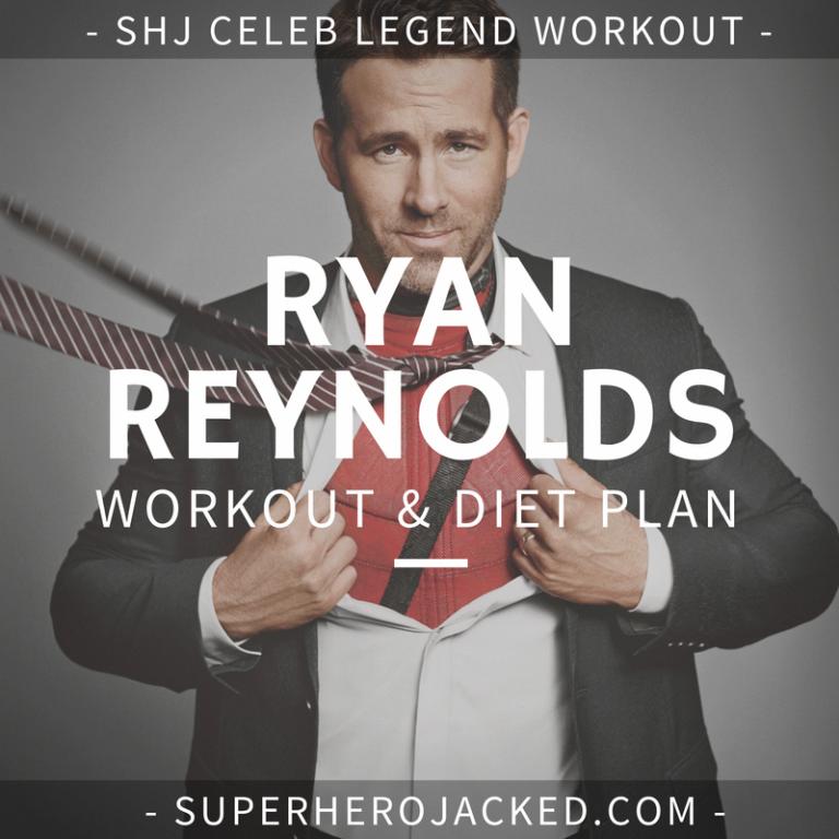 Ryan Reynolds Workout Routine and Diet getrippedmen