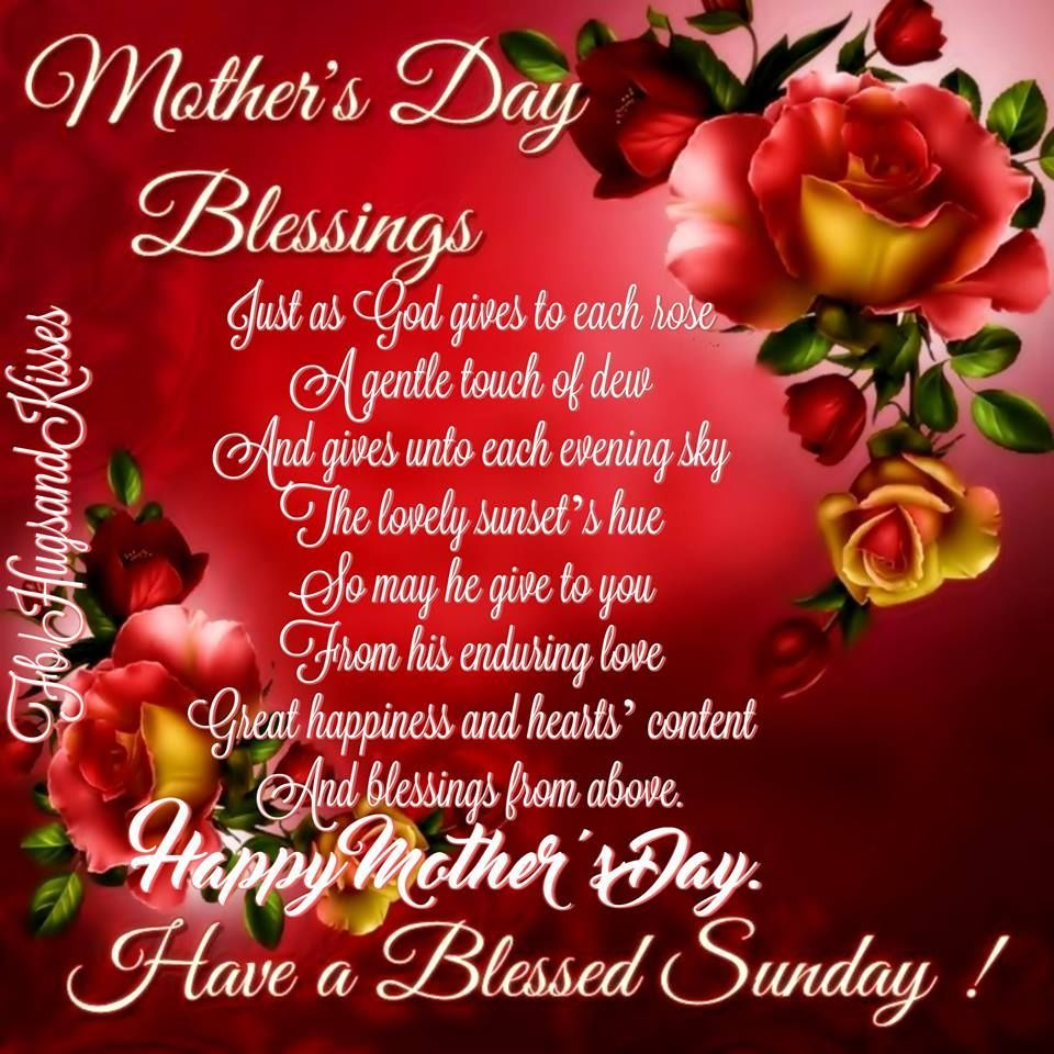 Mothers Day Blessings Happy Mother S Day Happy Mothers Day Pictures Happy Mothers Day Wishes Mothers Day Poems