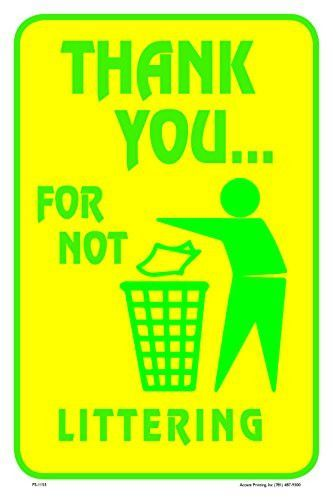 Thank You For Not Littering 12 X18 Street Road Sign Trash Quotes Road Signs Litter
