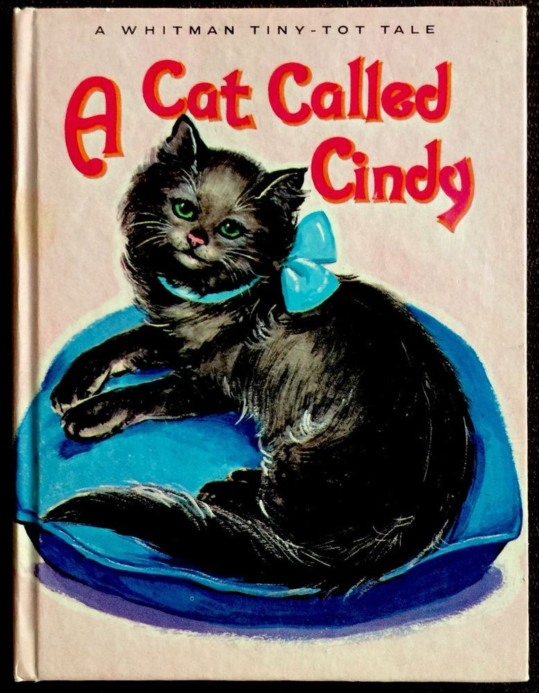 A CAT CALLED CINDY Vintage Tiny Tot Tale Children's Book