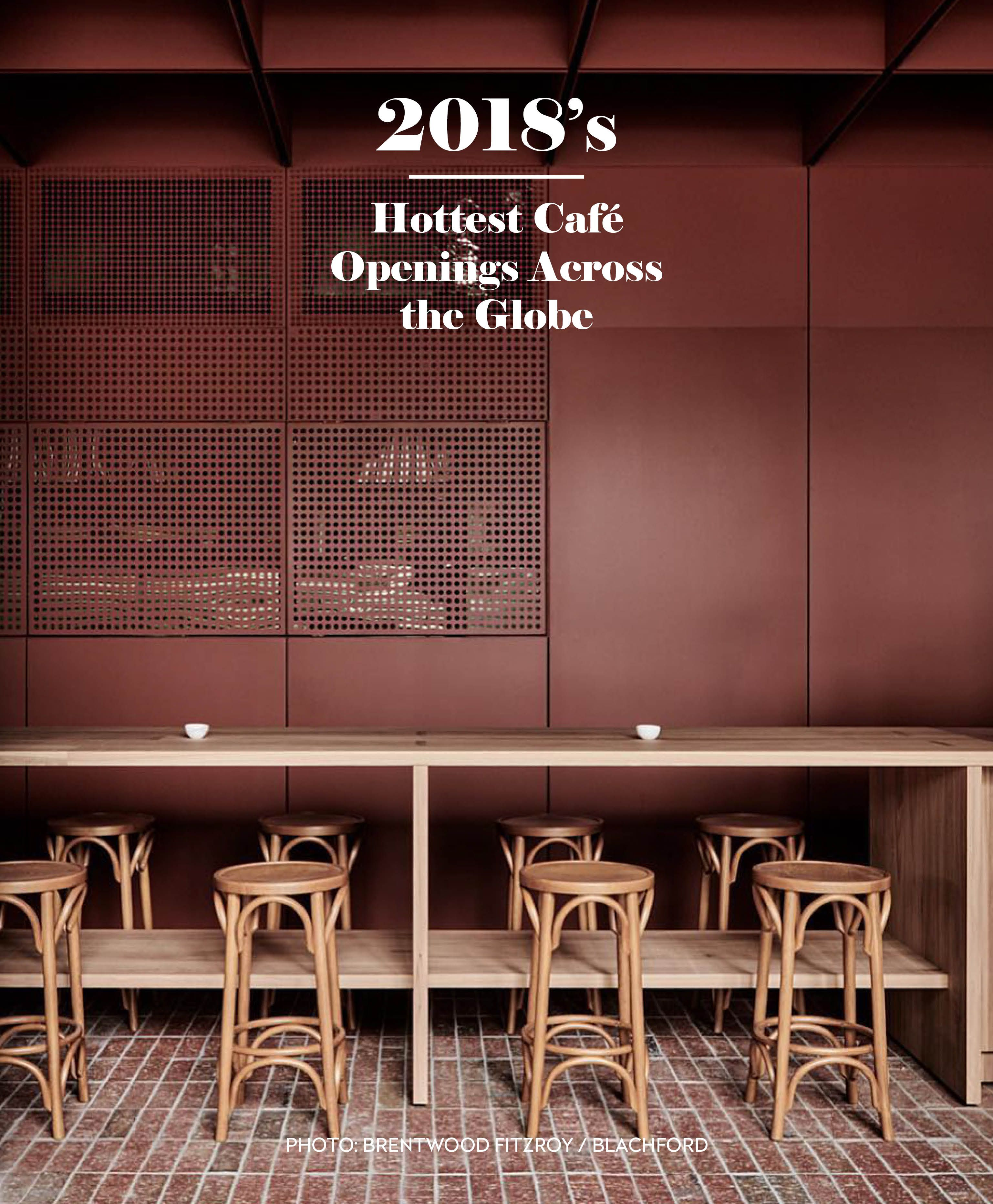 2018 S Hottest New Cafe Openings Across The Globe Cheap Fireplaces Restaurant Design Cafe