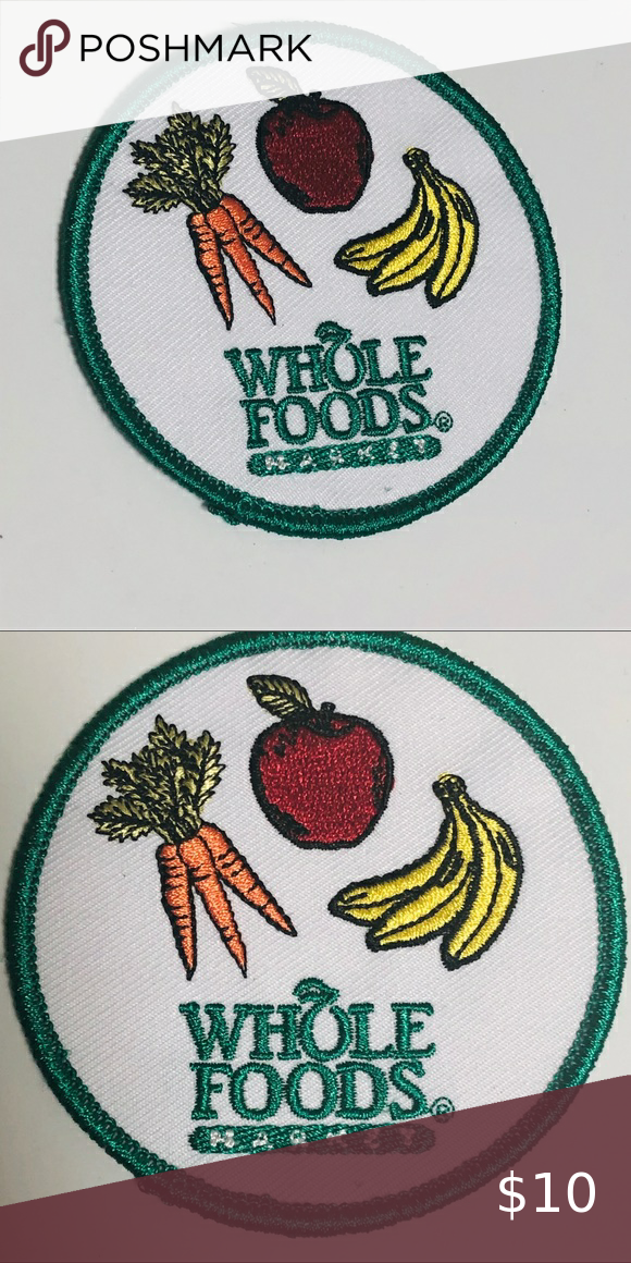 Whole Foods Market Embroidered Patch Embroidered Patches Whole Foods Market Whole Food Recipes