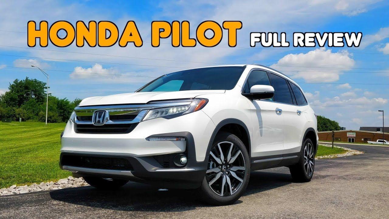 2019 Honda Pilot Full Review Drive Honda S 3 Row Gets Thoroughly Re Honda Pilot Honda Pilot