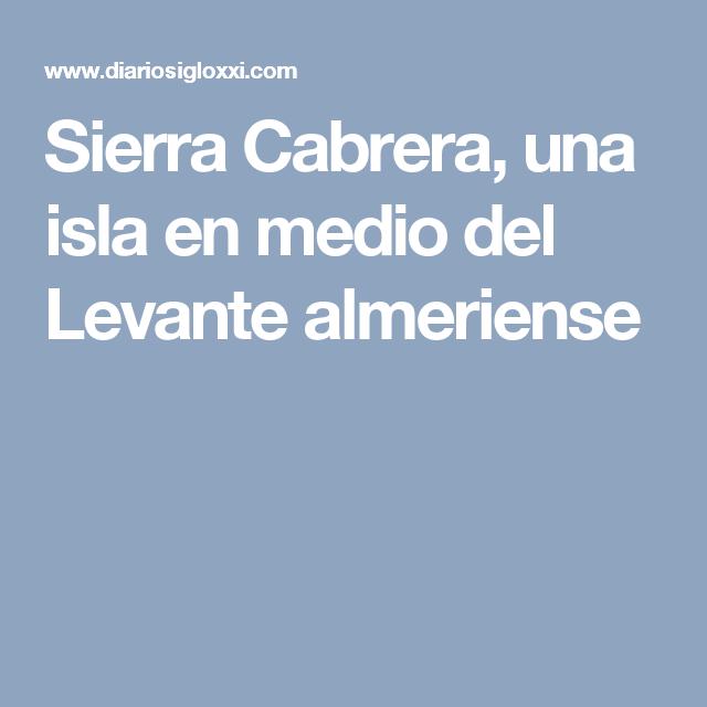 Sierra Cabrera, una isla en medio del Levante almeriense