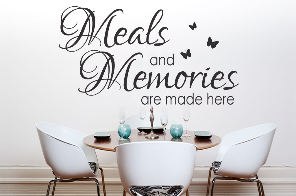 Beautiful Dining Room Quote With Butterflies: Meals And Memories Are Made  Here. All Our Wall Stickers/decals Are Available In A Great Range Of Sizes  And ...