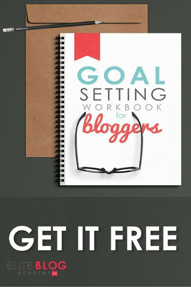 Workbooks goals workbook : Grab your FREE Goal Setting Workbook for Bloggers TODAY and get a ...