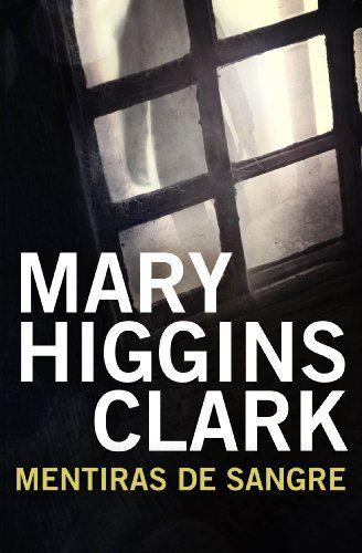 Mentiras de sangre de Mary Higgins Clark https://www.amazon.es/dp/B0062X2NJU/ref=cm_sw_r_pi_dp_x_IlnRxbH3MVBWD