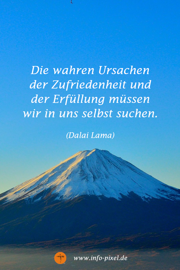 Erfullung Lebenssinn Zufriedenheit Dalai Lama Dalai Lama Dalai Lama Zitate Zufriedenheit