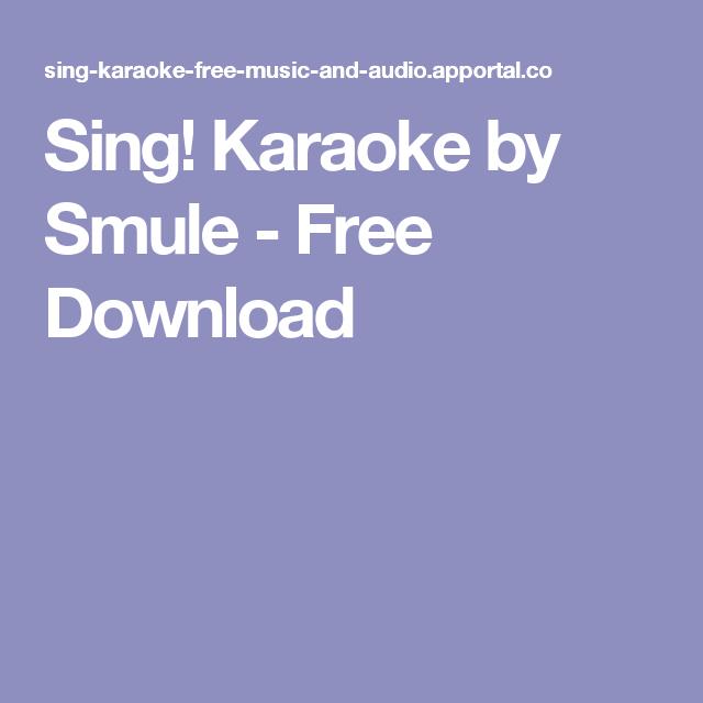 Sing! Karaoke by Smule - Free Download | Laptops | Karaoke