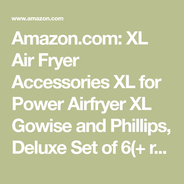 XL Air Fryer Accessories For Power Airfryer Gowise /& Phillips Deluxe S Set Of 6